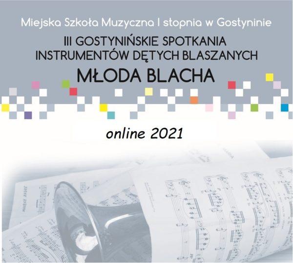 """Wyniki konkursu """"Młoda Blacha 2021"""""""
